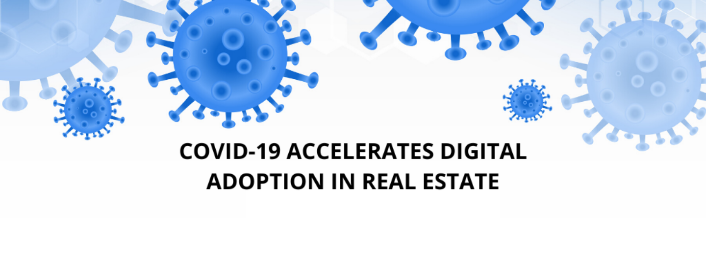 https://anysizedealsweek.com/wp-content/uploads/2020/06/COVID-19-Accelerates-Digital-Adoption-in-Real-Estate-PropTech1-Ventures-Report-1440x564_c.png